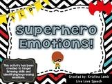 Superhero Emotions! {listening skills & identifying/expressing emotions}