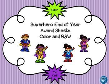 Superhero End of Year Award Sheets