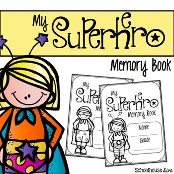 End of Year Superhero Memory Book (K-6)
