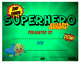 Superhero End of the Year Awards