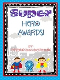 Superhero End of the Year Awards (Editable)