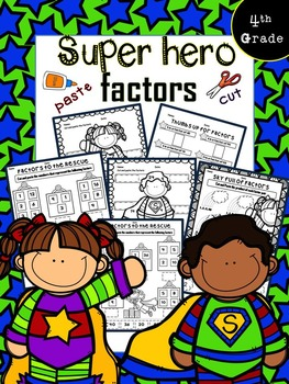Superhero Factors (cut and paste math worksheets)