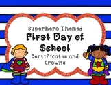Superhero First Day of School Certificates and Crowns