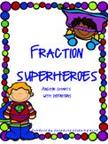 Superhero Fraction Anchor Charts