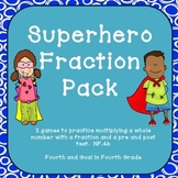 Superhero Fraction Pack (multiply a whole number by a fraction)