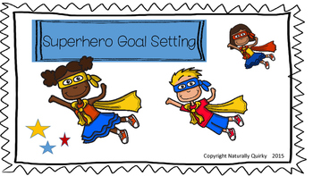 Superhero GOAL SETTING
