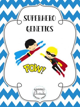 Superhero Genetics (Monohybrid Crosses with Superheroes)