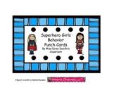 Superhero Girls Behavior Punch Cards