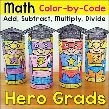 End of Year Activities: Superhero Graduates Math Color by Code 3D Characters