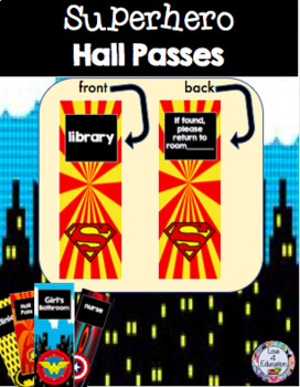 Superhero Hall Passes