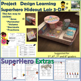 Superhero Hideout Lair-Perimeter, Area and Volume Project