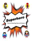 Superhero Home Reading Record Sheets