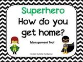 Superhero- How Do You Get Home?