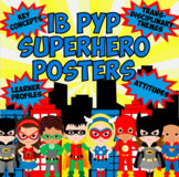 Superhero IB PYP Poster BUNDLE