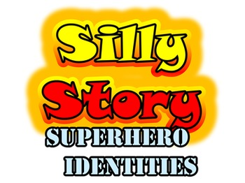 Superhero Identities: Listening Dictation And Silly Story For Jobs & Adjectives