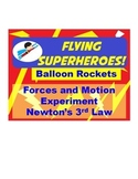 Superhero Inquiry STEM force experiment-Newton's 3rd law-balloon rockets