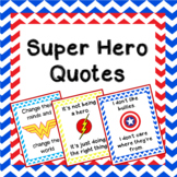 Superhero Inspiration Quote Posters