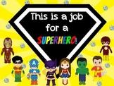 Superhero Job Chart: This is a job for a Superhero