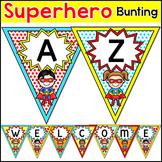 Superhero Editable Banner - Bulletin Board Letters Bunting or Pennants