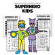 Art Project: Superhero Kids: Drawing, Writing, and  A Little Math & Science