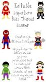 Superhero Kids Theme Editable Banner