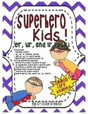 Superhero Kids (er, ir, ur word work pack)