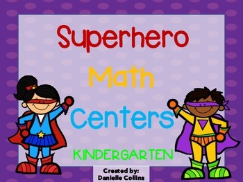 Superhero Kindergarten Math Pack (10 CCSS Centers)