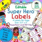 Superhero Labels Editable Classroom Notebook Folder Name Tags (Avery 5168, 8168)