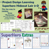 Superhero Lair- Perimeter and Area-Project Learning