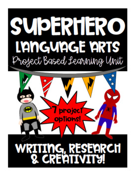 Superhero PBL Language Arts Project Based Learning Unit