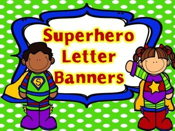 Superhero Letter Banner