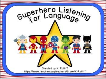 Superhero Listening for Language