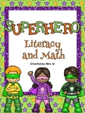 Superhero Literacy and Math