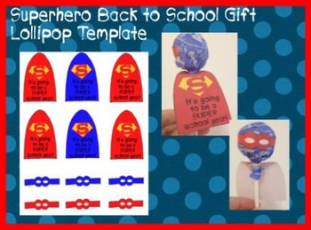 Superhero Lollipop Template- Back to School Student Gift