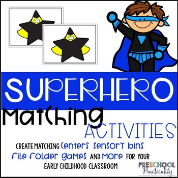 Superhero Matching Activities for Toddlers, Preschool, and PreK