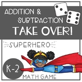 Superhero Math Game - Addition and Subtraction TAKE OVER!