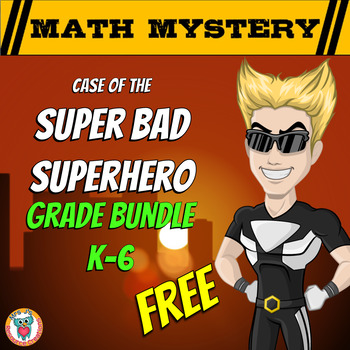 Superhero Free Math Mystery Grades K-6 Differentiated Bundle Math Spiral Review