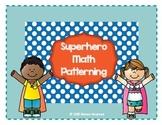 Superhero Math Patterning