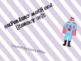 Superhero Math and Literacy Unit