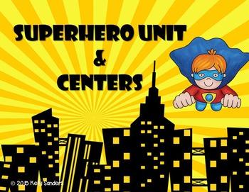 Superhero Mega Unit- Centers and Activities