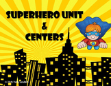 Superhero Mega Unit- Centers and Activities