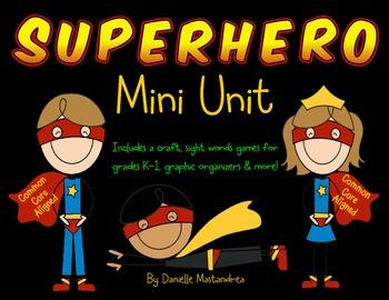 Superhero Mini Unit- Common Core Aligned