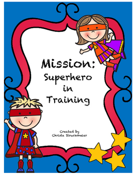 Superhero Mission:  Superhero in Training