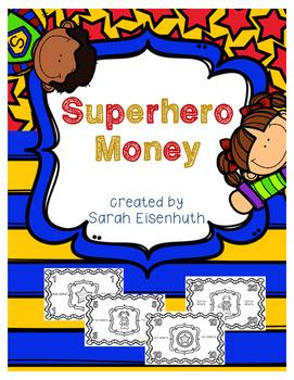 Superhero Money