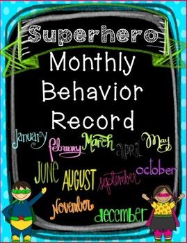 Superhero Monthly Behavior Record
