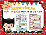 Superhero Months of the Year: Dual Language
