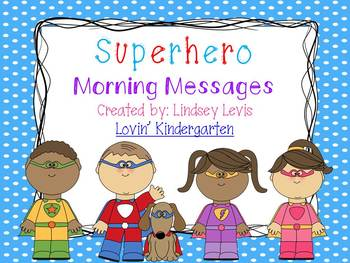 Superhero- Morning Messages