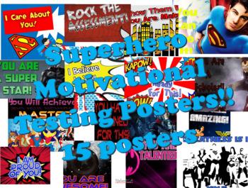 Motivational Testing Posters -- Superhero