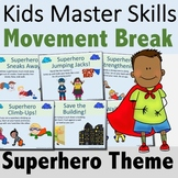 Superhero Brain Breaks for Distance Learning (PDF/Google S