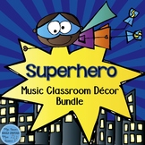Superhero Music Classroom Decor Set